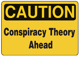 "Conspiracy Theories: True or False?: ""It's not paranoia if they really are out to get you!"""